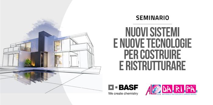 """""""Nuovi sistemi e nuove tecnologie per costruire e ristrutturare"""": a Lecce seminario organizzato da Basf e Da.Ri.Pa"""
